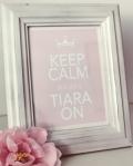 Tiny Tiara Keep Calm Art